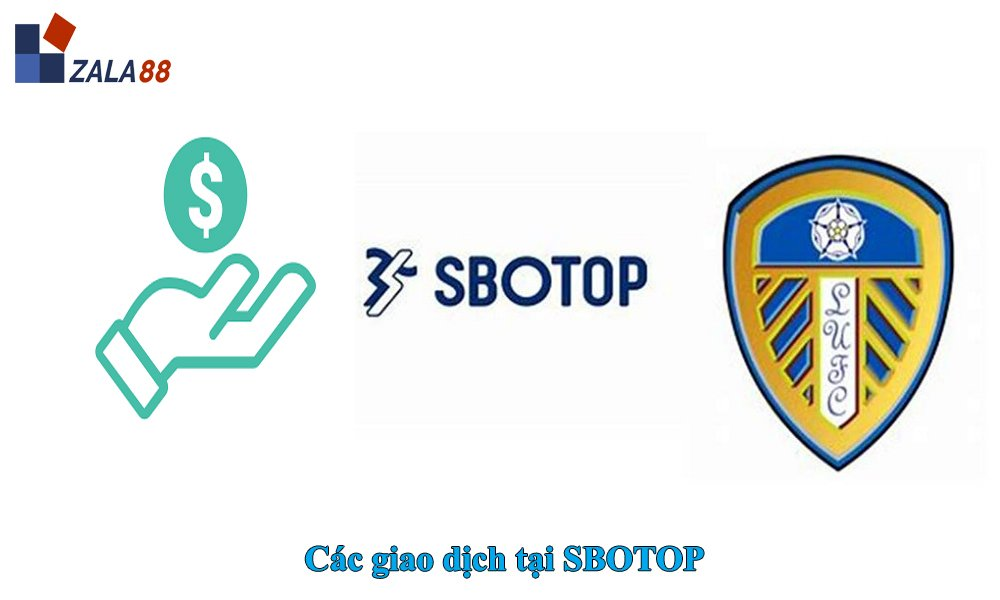 Giao dịch tại SBOTOP