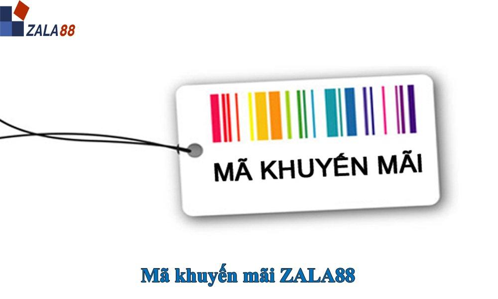 Mã khuyến mãi ZALA88